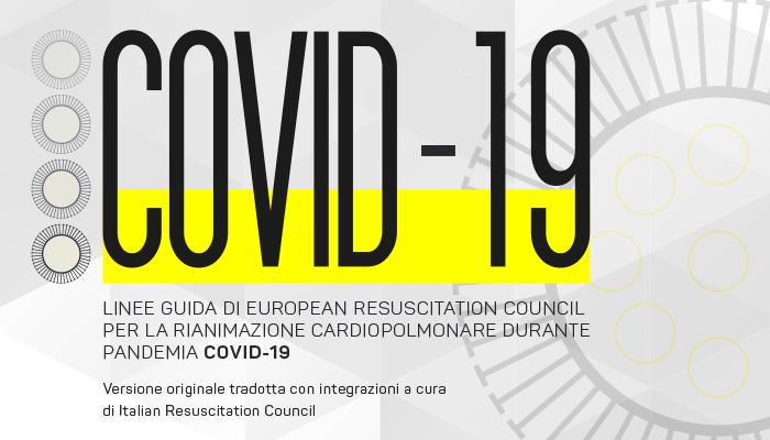 Linee Guida ERC per la Rianimazione Cardiopolmonare durante pandemia Covid-19